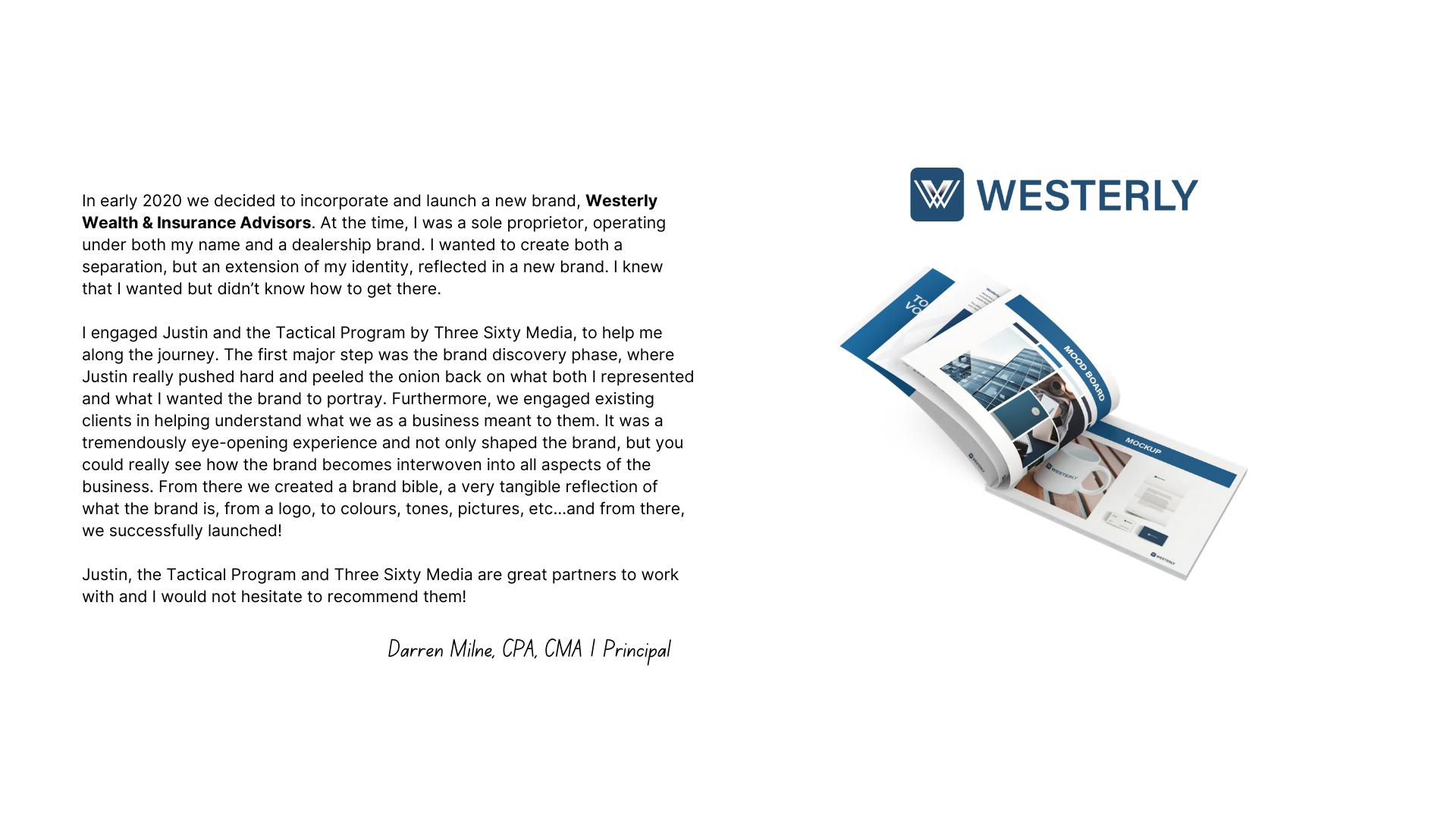 Westerly Testimonial 2