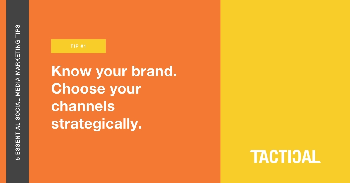 Tips for social media marketing for small businesses: Know your brand. Tactical Program.
