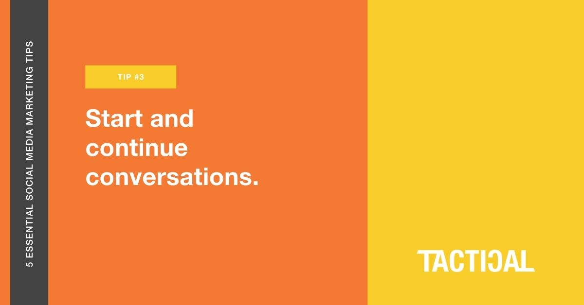 Alt text: Tips for social media marketing for small businesses: Start and continue conversations. Tactical Program.
