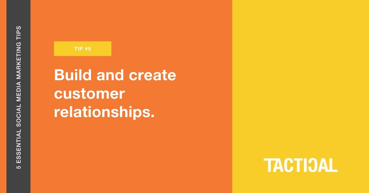 Alt text: Tips for social media marketing for small businesses: Build and create customer relationships. Tactical Program.